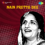 Nain Pretto Dee Songs