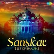Sanskar - Best Of Bhajans Songs