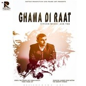 Ghama Di Raat Songs