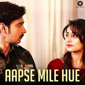 Aapse Mile Hue Songs