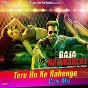 Tere Hoke Rahenge - DJ Notorious Remix Songs