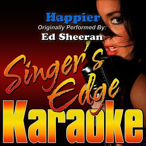 Happier Originally Performed By Ed Sheeran Instrumental Mp3