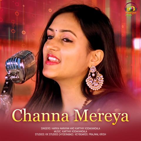 Channa Mereya Mp3 Song Download Channa Mereya Channa Mereya Song By Karthik Kodakandala On Gaana Com