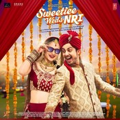 Sweetiee Weds NRI Songs