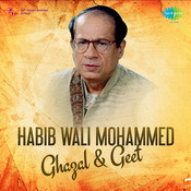Habib Wali Mohammed - Ghazal And Geet