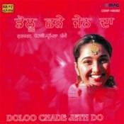 Doloo Chhade Jeth Da Songs