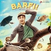Barfi Songs