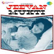 Jeevan Mukti Songs