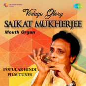 Hindi Film Tunes On Mouth Organ - Saikat Mukherjee  Songs