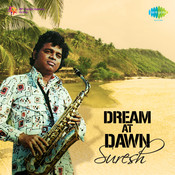 Dreams At Dawan Songs