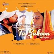 Tu Sukoon Hai Mera (feat. Vishu Sharma) Songs