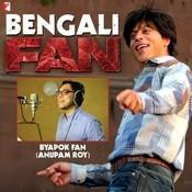 Download Bengali Video Songs - Byapok Fan - Bengali (From Fan)