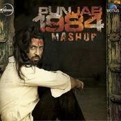 Punjab 1984 Mashup Songs
