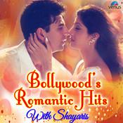 Bollywood Romantic Hits - With Shayaris Songs