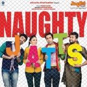 Naughty Jatts Songs