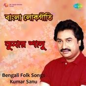 Bengali Folk Songs By Kumar Sanu