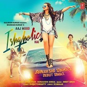 Aaj Mood Ishqholic Hai Songs