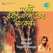 Top 50 Bengali Tagore Songs Songs