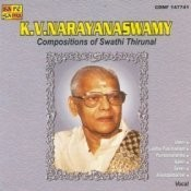 K V Narayanaswamy Swati Thirunal Krithis Songs