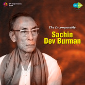 The Incomparable Sachin Dev Burman Songs