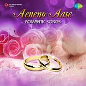 Aeneno Aase Romantic Songs