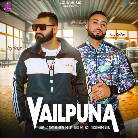 Vailpuna MP3 Song Download- Vailpuna Vailpuna Punjabi Song by Elly