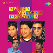 Awara Paagal Deewana Songs