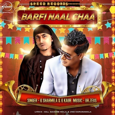 Barfi Naal Chaa MP3 Song Download- Barfi Naal Chaa Barfi