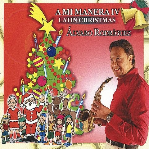 You Better Watch Out MP3 Song Download- A MI Manera IV - Latin Christmas You Better Watch Out ...