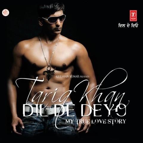 Dil de deyo (dance floor killa) by tariq khan legacy on amazon.
