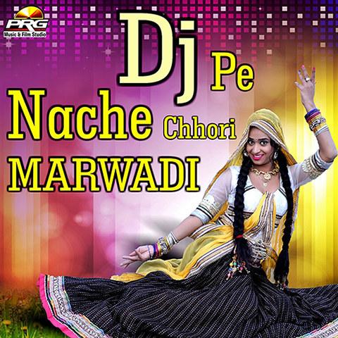 Hontha Ki Lali MP3 Song Download- Dj Pe Nache Chhori Marwadi Hontha Ki Lali  Rajasthani Song by Yuvraj Mewadi on Gaana.com