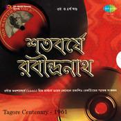 Shatabarshe Rabindranath Vol 3 Songs