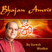Bhajan Amrit By Suresh Wadkar