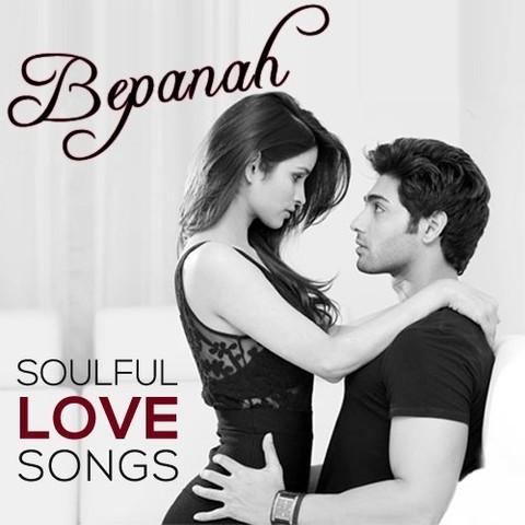 Bepanah MP3 Song Download- Bepanah - Soulful Love Songs Bepanah Song