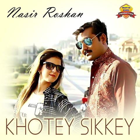 Khotey Sikkey MP3 Song Download- Khotey Sikkey Khotey Sikkey