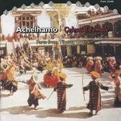 Achelhamo / Celestial Female: Parts From Tibetan Opera Songs