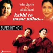 Kabhi To Nazar Milao Songs