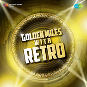 Golden Miles with Retro Songs