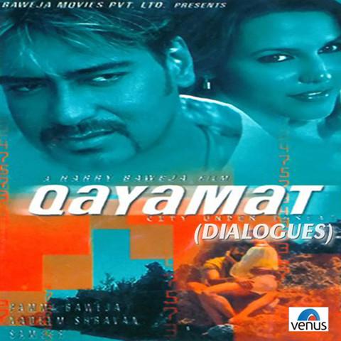 Qayamat-Songs & Dialogues MP3 Song Download- Qayamat