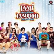 Laali Ki Shaadi Mein Laaddoo Deewana Songs