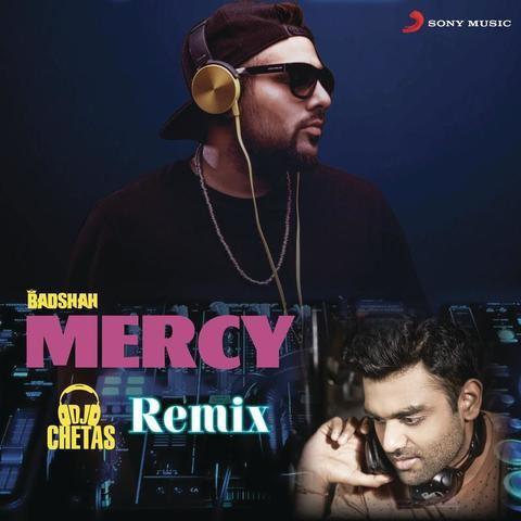 Mercy (DJ Chetas Remix) MP3 Song Download- Mercy (DJ Chetas