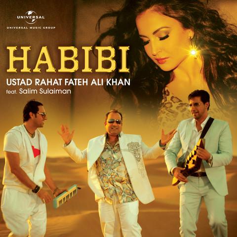 Habibi Mp3 Song Download Habibi Habibi Song By Rahat Fateh Ali Khan On Gaana Com