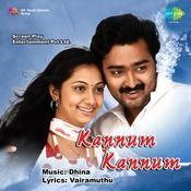 Kannum Kannum Songs