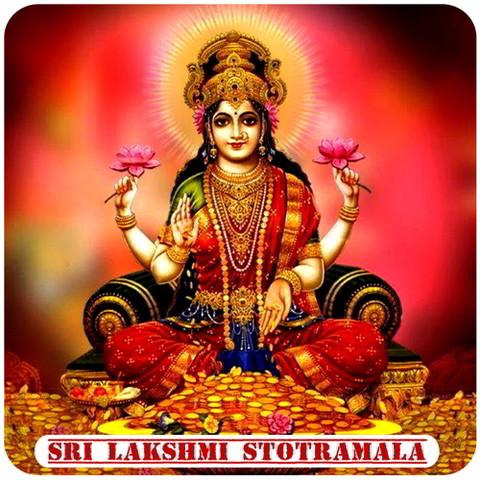 Sri Mahalakshmi Stotram Mp3 Song Download Sri Lakshmi Stotramala Sri Mahalakshmi Stotramnull Sanskrit Song By K S Chithra On Gaana Com