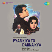 Pyar Kiya To Darna Kya Songs