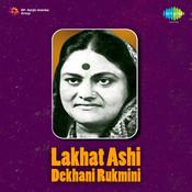 Lakhat Ashi Dekhani Rukmini Songs