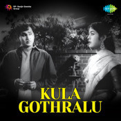 Kulagothralu Songs