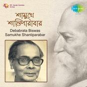 Debabrata Biswas Samukhe Shantiparabar Songs