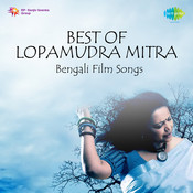 Best Of Lopamudra Mitra - Bengali Film Songs