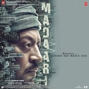 Madaari Songs